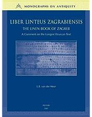 Liber Linteus Zagrabiensis. The Linen Book of Zagreb