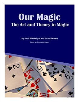 Our Magic: The Art and Theory in Magic by [Maskelyne, Nevil, Devant, David]