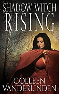 Shadow Witch Rising by Colleen Vanderlinden ebook deal