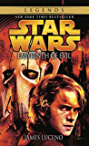 Labyrinth of Evil: Star Wars Legends (Star Wars: Dark Lord Book 1)