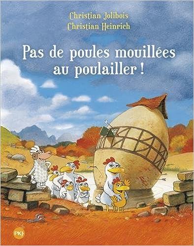 Book Pas de poules mouillées au poulailler ! (French Edition)