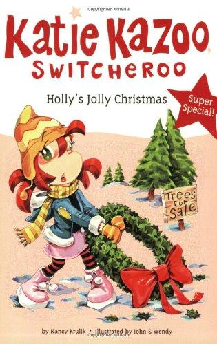 Holly's Jolly Christmas (Katie Kazoo, Switcheroo) pdf