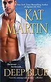 Deep Blue, Kat Martin, 142012398X
