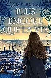 Plus Encore Que La Vie (Revenants t. 1) (French Edition)