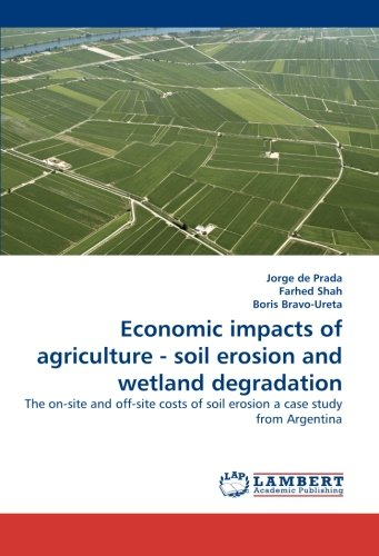 Economic impacts of agriculture - soil erosion and wetland degradation: The on-site and off-site costs of soil erosion a case study from - Cost Prada