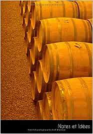 Notes et Idées: Carnet de notes | journal intime barils d'or whisky bois | format A5, ligné. Durable et neutre pour le climat.