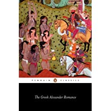 The Greek Alexander Romance (Classics)