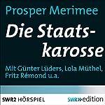Die Staatskarosse | Prosper Mérimée