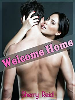 Welcome Home (Ben and Jackie Book 1) by [Reid, Sherry]