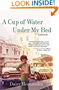 #5: A Cup of Water Under My Bed: A Memoir