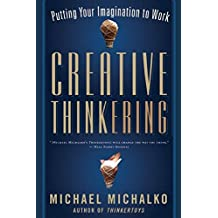 Creative Thinkering: Putting Your Imagination to Work