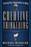 Image of Creative Thinkering: Putting Your Imagination to Work
