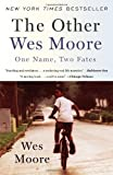 The Other Wes Moore: One Name, Two Fates, Wes Moore, 0385528205
