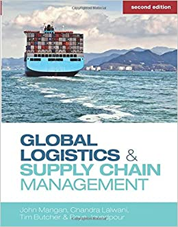Global Logistics and Supply Chain Management: John Mangan