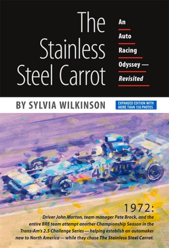 The Stainless Steel Carrot: An Auto Racing Odyssey—Revisited