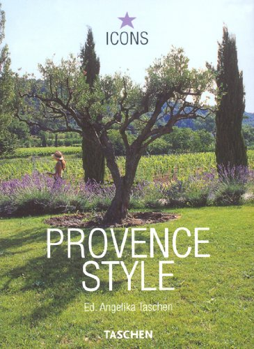 Provence Style: Landscapes, Houses, Interiors, Details (Icons)