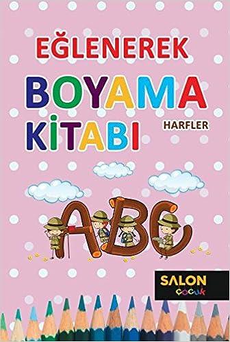 Harfler Eglenerek Boyama Kitabi Collective 9786059530439