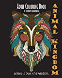 Adult Colouring Book: Animal Kingdom: Animals Out The Wazoo (Adult Colouring Books) (Volume 1)