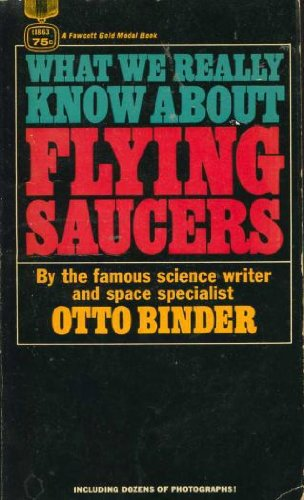 What we really know about flying saucers (A Fawcett gold medal book)