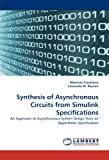 Synthesis of Asynchronous Circuits from Simulink Specifications, Maurizio Tranchero and Leonardo M. Reyneri, 383836631X