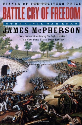 Download By James M. McPherson - Battle Cry of Freedom: The Civil War Era (Oxford History of the United States) (8/30/05) PDF