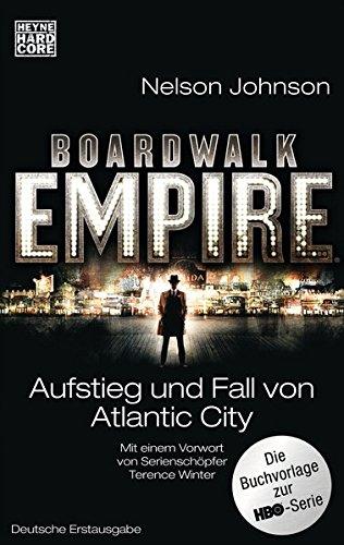 Boardwalk Empire: Aufstieg und Fall von Atlantic City