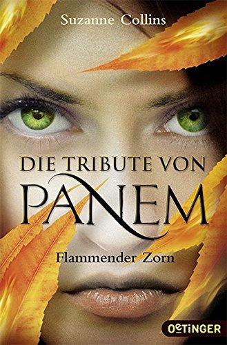 Die Tribute von Panem - Flammender Zorn (Englisch) Taschenbuch – 1. Oktober 2015 Suzanne Collins Hanna Hörl Sylke Hachmeister Oetinger Taschenbuch