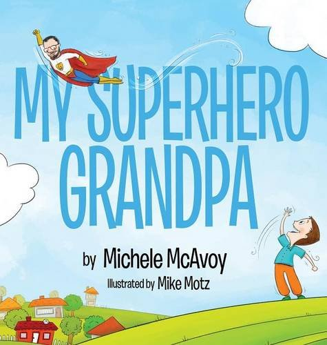 my-superhero-grandpa