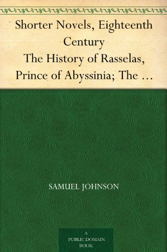 Century Castle (Shorter Novels, Eighteenth Century The History of Rasselas, Prince of Abyssinia; The Castle of Otranto, a Gothic Story; Vathek, an Arabian)