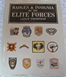 Badges and Insignia of the Elite Forces, Leroy Thompson, 1854091298