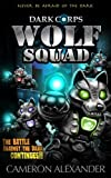 Wolf Squad (Dark Corps) (Volume 2)