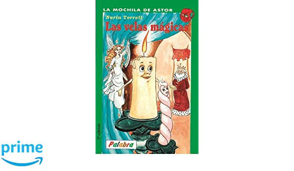 Las Velas Magicas: Series 46 (Spanish Edition): Nuria Torrell: 9788482391489: Amazon.com: Books