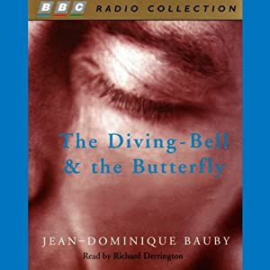 The Diving-Bell and the Butterfly Hörbuch