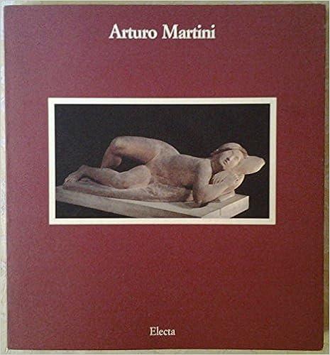 Lire un Arturo Martini 1889-1947. L'oeuvre sculpté pdf ebook