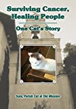 Download Surviving Cancer, Healing People: One Cat's Story in PDF ePUB Free Online