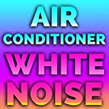 Air Conditioner White Noise (feat. White Noise)