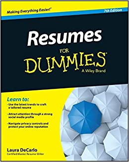 What To Include On Resume Excel Resumes For Dummies Laura Decarlo  Amazoncom Books Property Management Resume with Rental Resume Pdf  Award Winning Resume