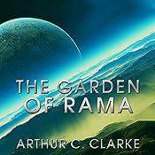 The Garden of Rama: Rama Series, Book 3 | Arthur C Clarke, Gentry Lee