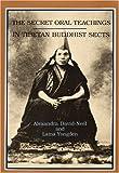 Secret Oral Teachings in Tibetan Buddhist Sects, Alexandra David-Neel, 0872860124