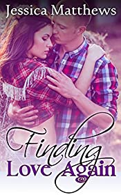 Finding Love Again (A Clean Country Romance)