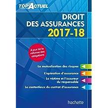 Top'Actuel Droit des assurances 2017-2018 (French Edition)