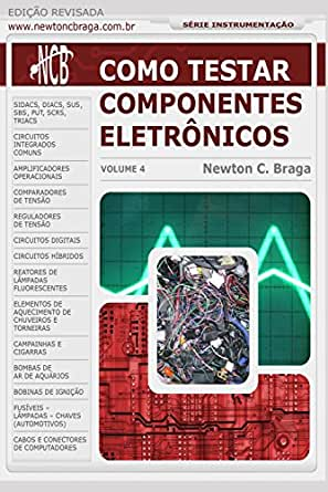 Como Testar Componentes Eletrônicos (Portuguese Edition ...