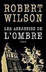 Les assassins de l'ombre par Wilson