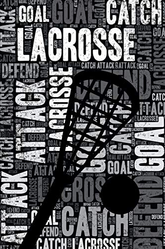 Lacrosse Journal: Cool Blank Lined Lacrosse Lovers Notebook For Player and Coach por Elegant Notebooks