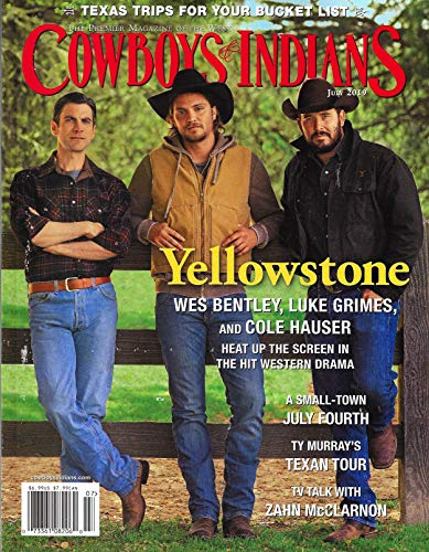 - Cowboys & Indians Magazine (July, 2019) Wes Bentley, Luke Grimes & Cole Hauser