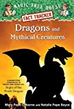 dragon house - Dragons and Mythical Creatures: A Nonfiction Companion to Magic Tree House Merlin Mission #27: Night of the Ninth Dragon (Magic Tree House (R) Fact Tracker)