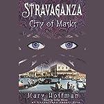 City of Masks: Stravaganza, Book 1 | Mary Hoffman