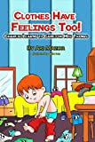 Clothes Have Feelings Too!, Ari Mazor, 1491075287