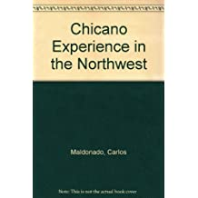 Chicano Experience in the Northwest