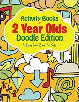 Activity Books For 2 Year Olds Doodle Edition Book Zone Kids 9781683762799 Amazon